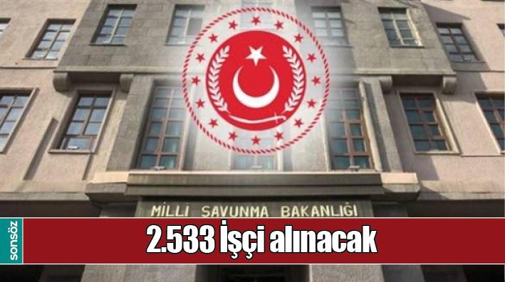 2533 İŞÇİ ALINACAK