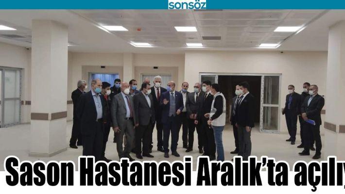 SASON HASTANESİ ARALIK'TA AÇILIYOR