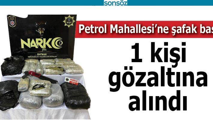 BATMAN PETROL MAHALLESİ'NE ŞAFAK BASKINI