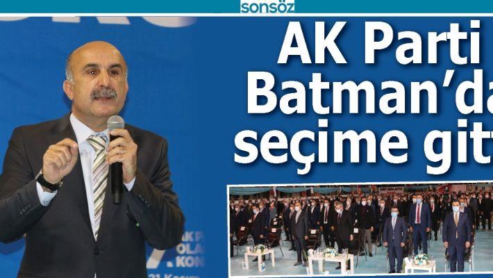 AK PARTİ, BATMAN'DA SEÇİME GİTTİ