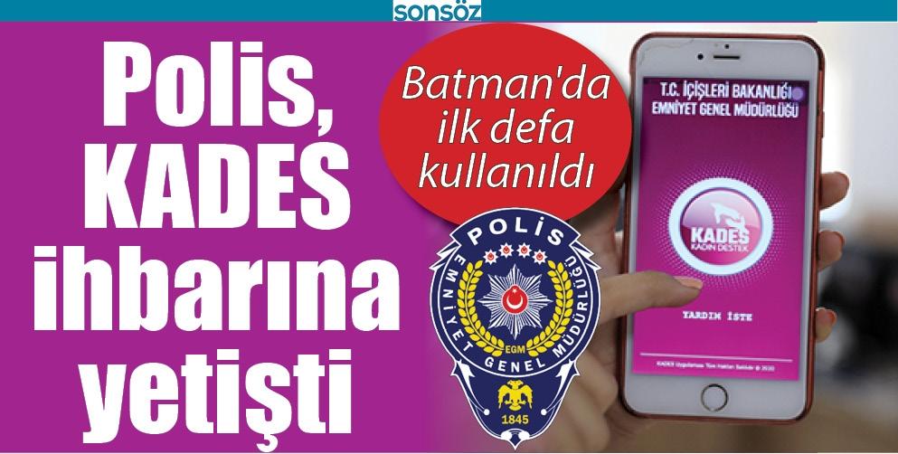 BATMAN'DA  POLİS, KADES İHBARINA YETİŞTİ