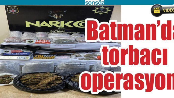 BATMAN'DA TORBACI OPERASYONU