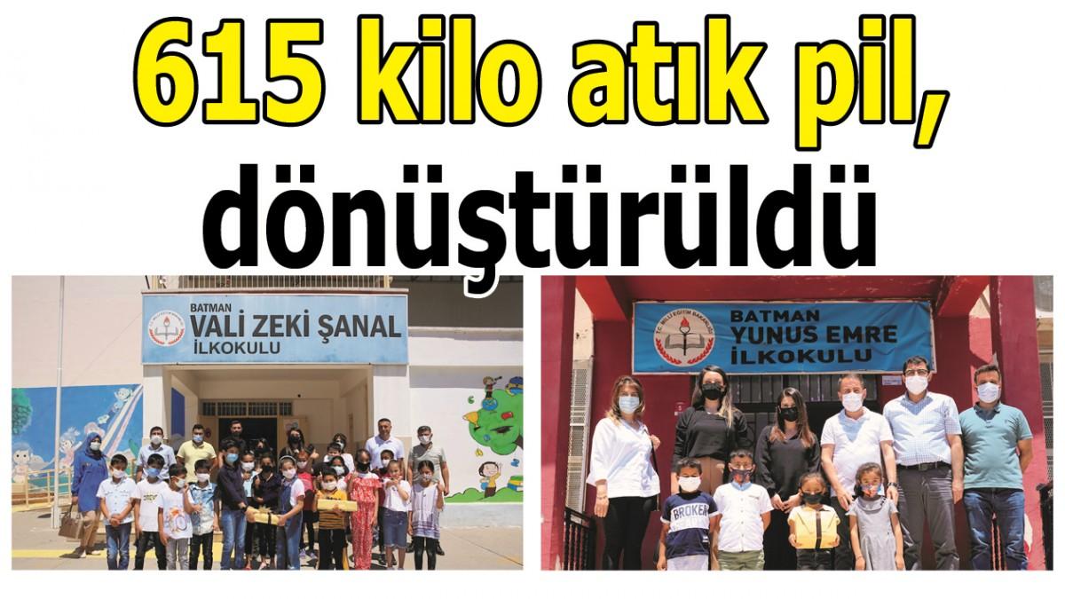 615 KİLO ATIK PİL, DÖNÜŞTÜRÜLDÜ