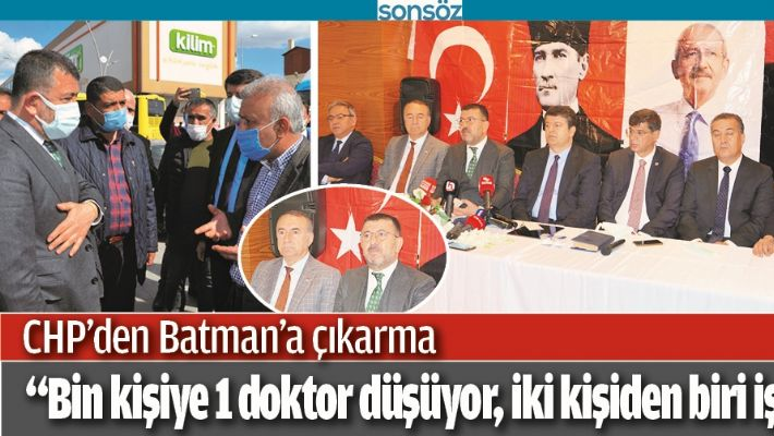 CHP'DEN BATMAN'A ÇIKARMA