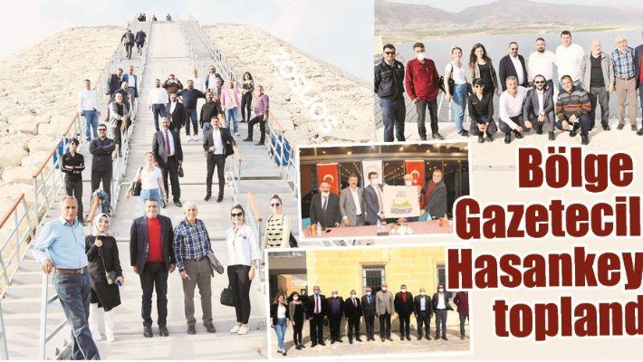 BÖLGE GAZETECİLERİ HASANKEYF'TE TOPLANDI