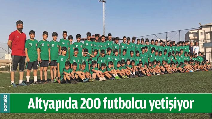 ALTYAPIDA 200 FUTBOLCU YETİŞİYOR