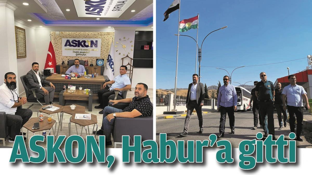 ASKON, HABUR'A GİTTİ