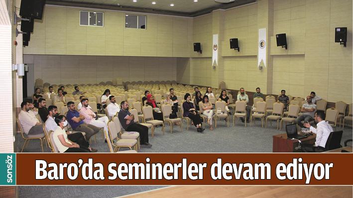 BARO'DA SEMİNERLER DEVAM EDİYOR