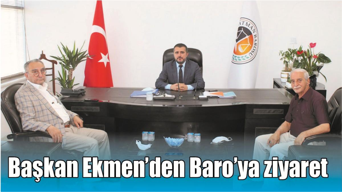 BAŞKAN EKMEN'DEN BARO'YA ZİYARET