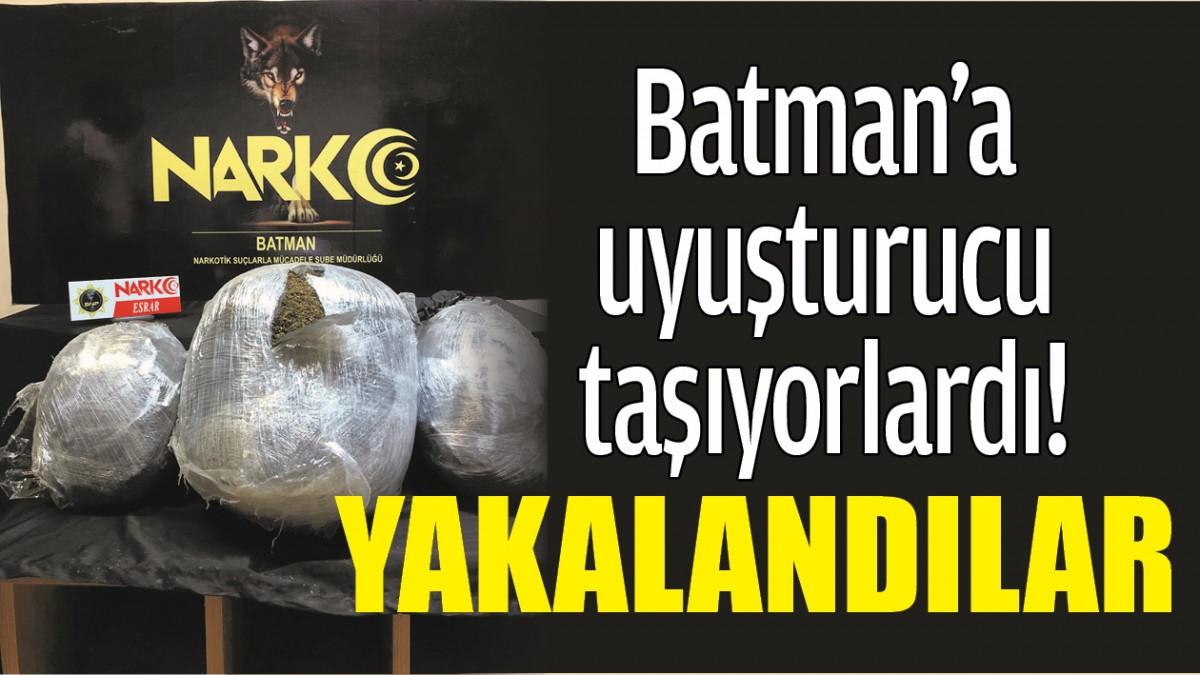 BATMAN'A UYUŞTURUCU TAŞIYORLARDI, YAKALANDILAR