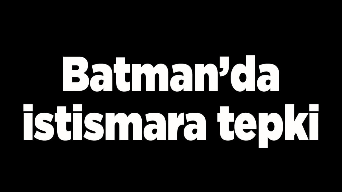 Batman'da istismara tepki