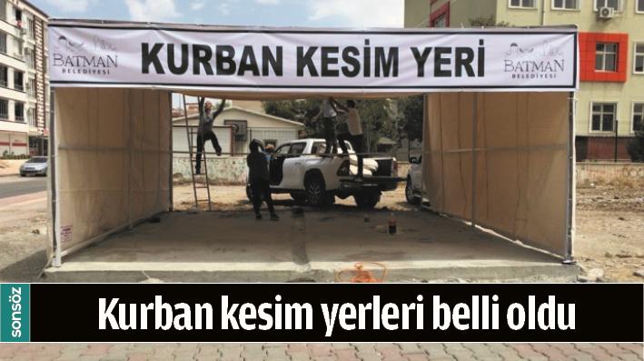 BATMAN'DA KURBAN KESİM YERLERİ BELLİ OLDU
