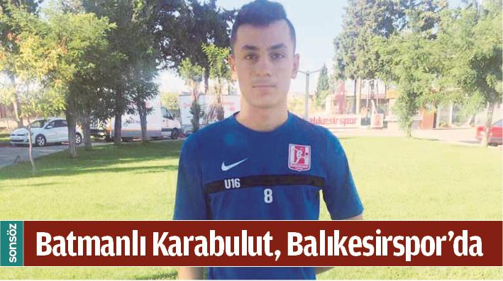 BATMANLI KARABULUT, BALIKESİRSPOR'DA