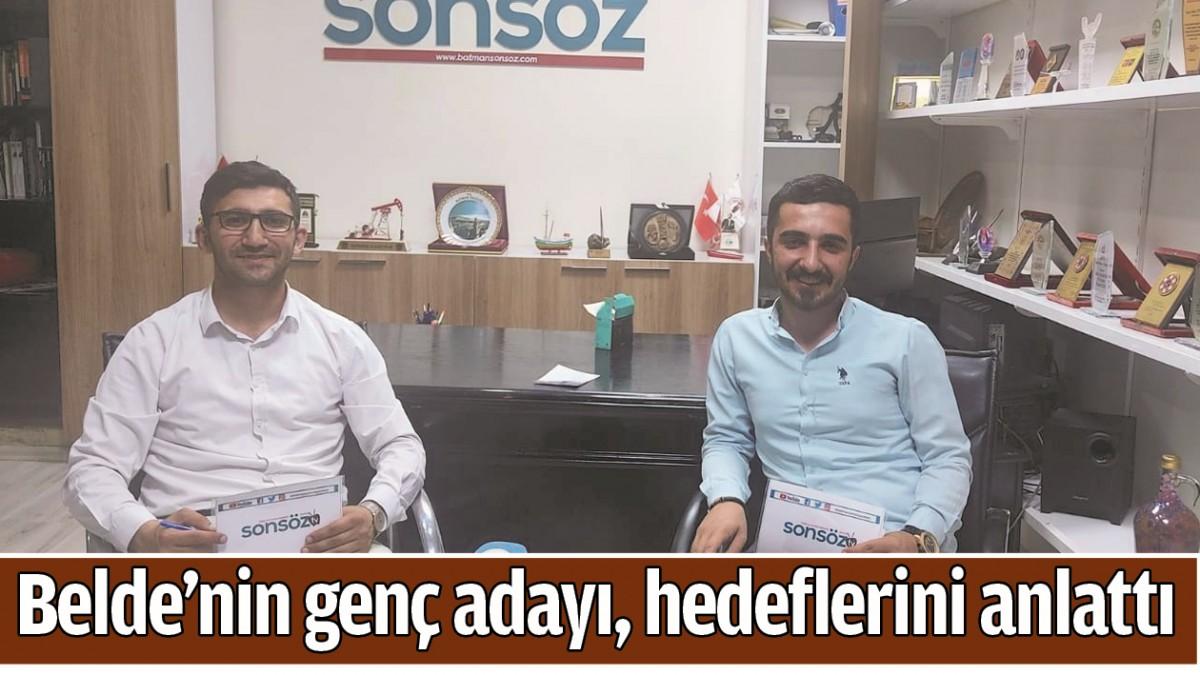 BELDE'NİN GENÇ ADAYI, HEDEFLERİNİ ANLATTI