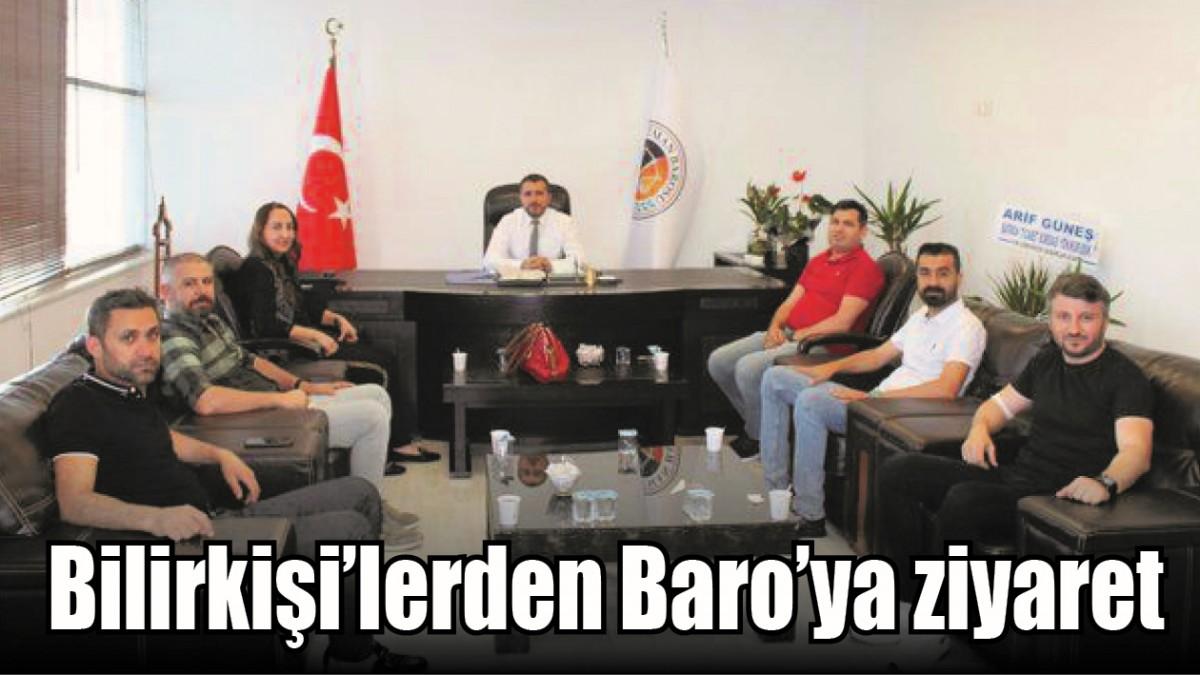 BİLİRKİŞİ'LERDEN BARO'YA ZİYARET
