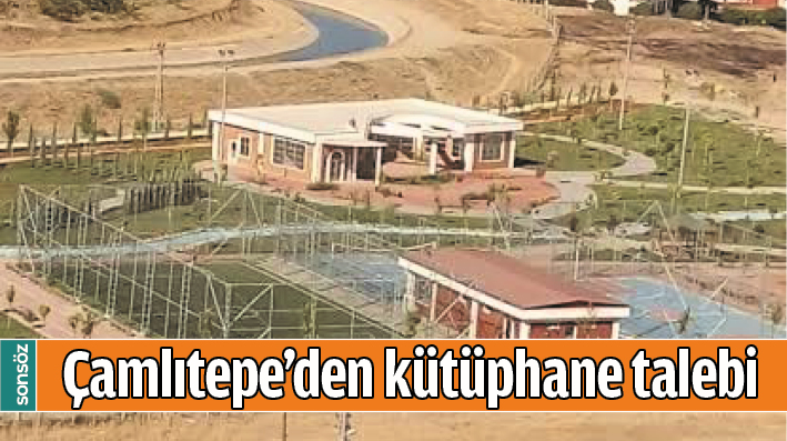ÇAMLITEPE'DEN KÜTÜPHANE TALEBİ