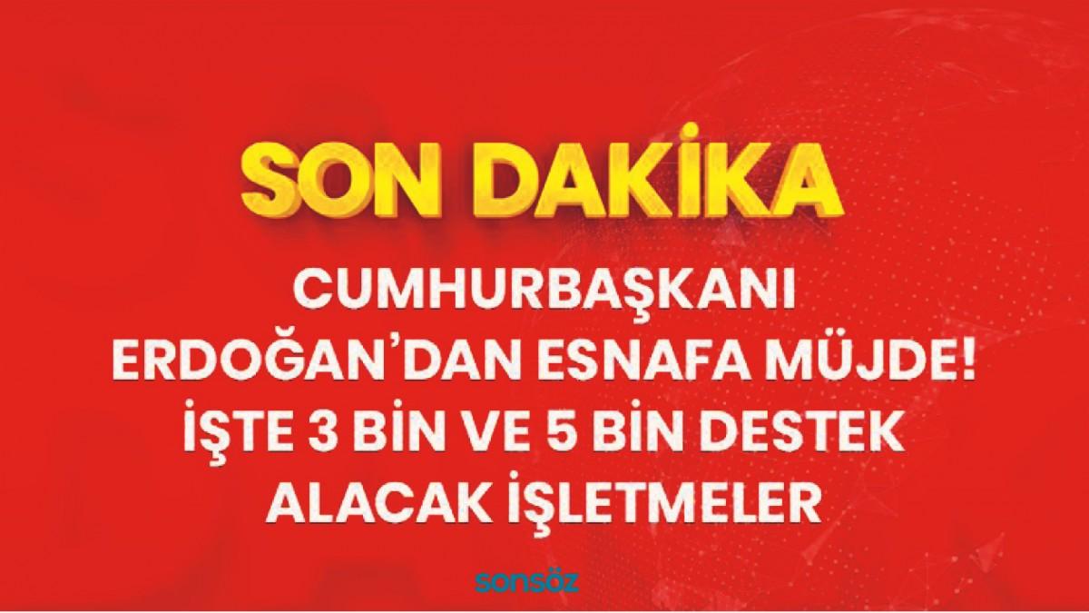 Cumhurbaşkanı Erdoğan, esnafa destek paketini açıkladı!