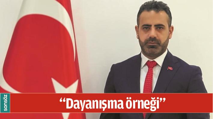 """""""DAYANIŞMA ÖRNEĞİ"""""""