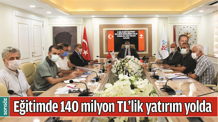 EĞİTİMDE 140 MİLYON TL'LİK YATIRIM YOLDA