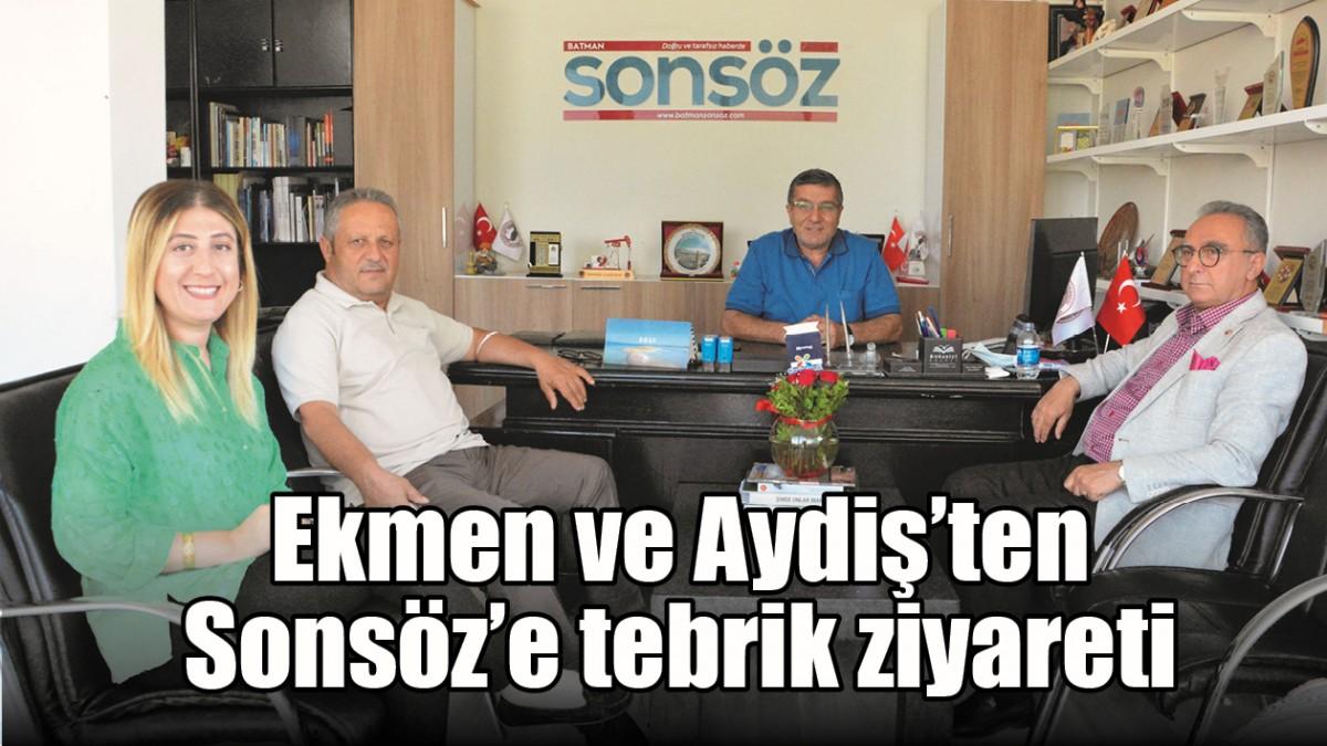 EKMEN VE AYDİŞ'TEN SONSÖZ'E TEBRİK ZİYARETİ