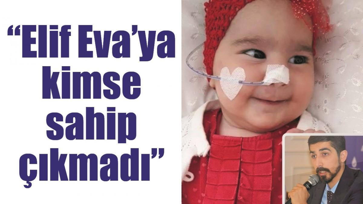 """""""ELİF EVA'YA KİMSE SAHİP ÇIKMADI"""""""