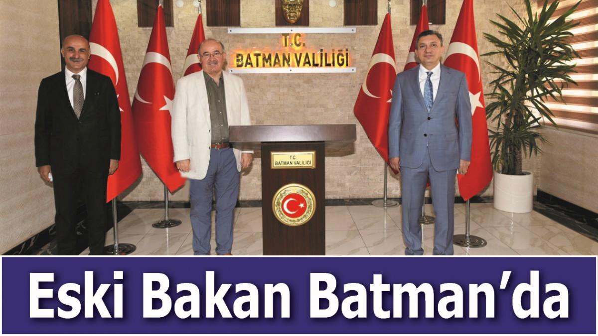 ESKİ BAKAN BATMAN'DA