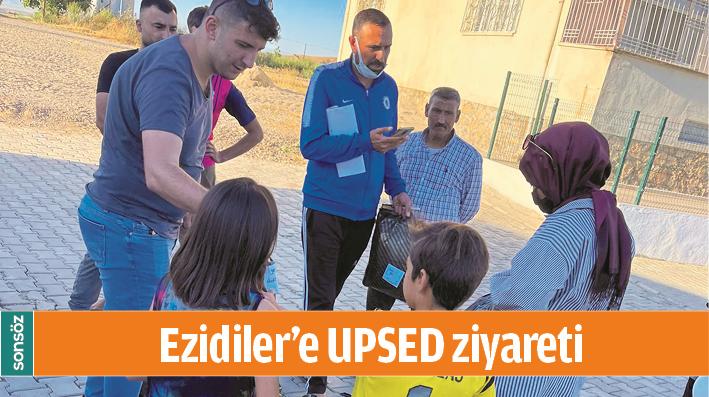EZİDİLER'E UPSED ZİYARETİ