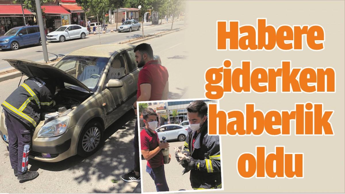 HABERE GİDERKEN HABERLİK OLDU