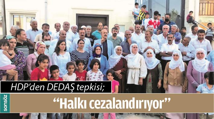 HDP'DEN DEDAŞ TEPKİSİ