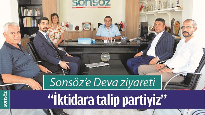 """""""İKTİDARA TALİP PARTİYİZ"""""""