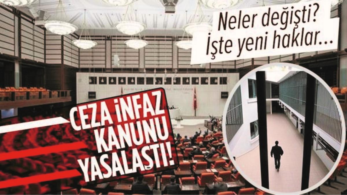 İNFAZ KANUNUNDA DEĞİŞİKLİK KABUL EDİLDİ