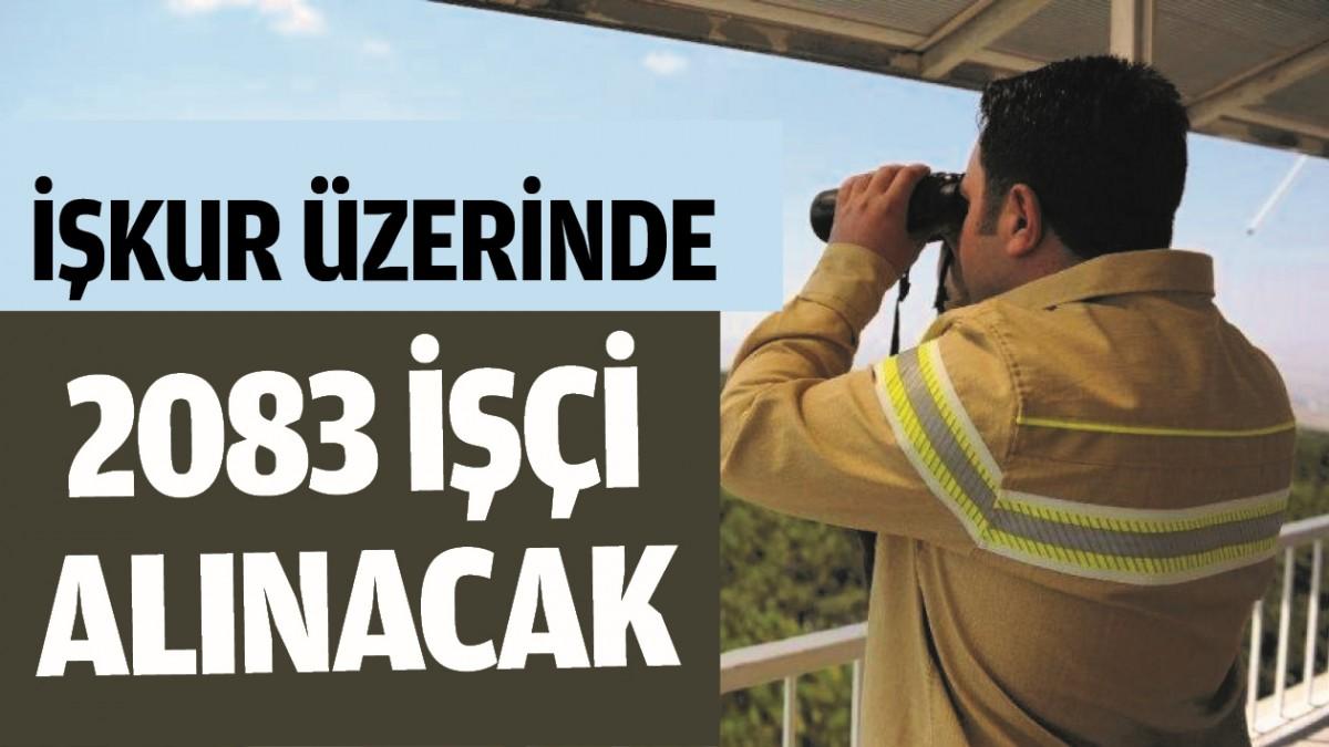 İŞKUR ÜZERİNDEN 2083 İŞÇİ ALINACAK