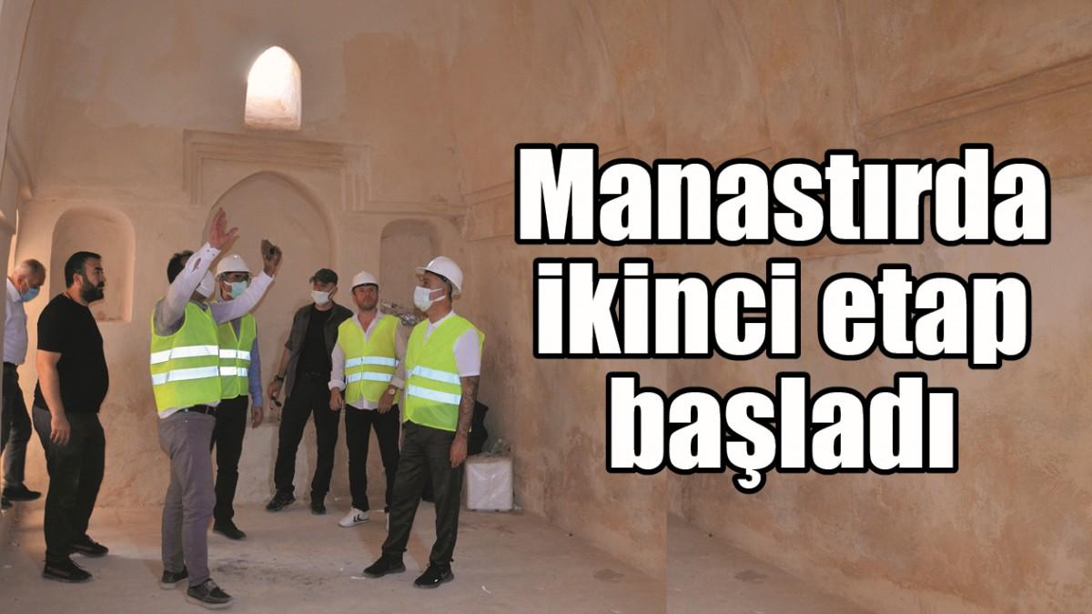 MANASTIRDA İKİNCİ ETAP BAŞLADI