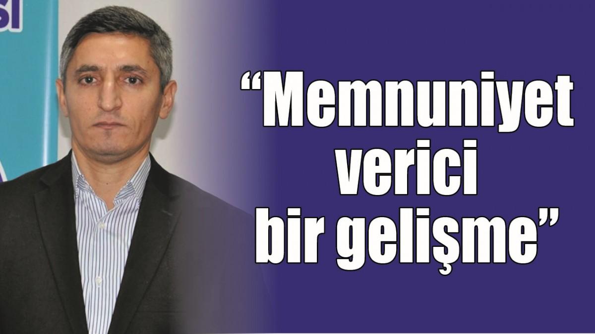 """""""MEMNUNİYET VERİCİ BİR GELİŞME"""""""