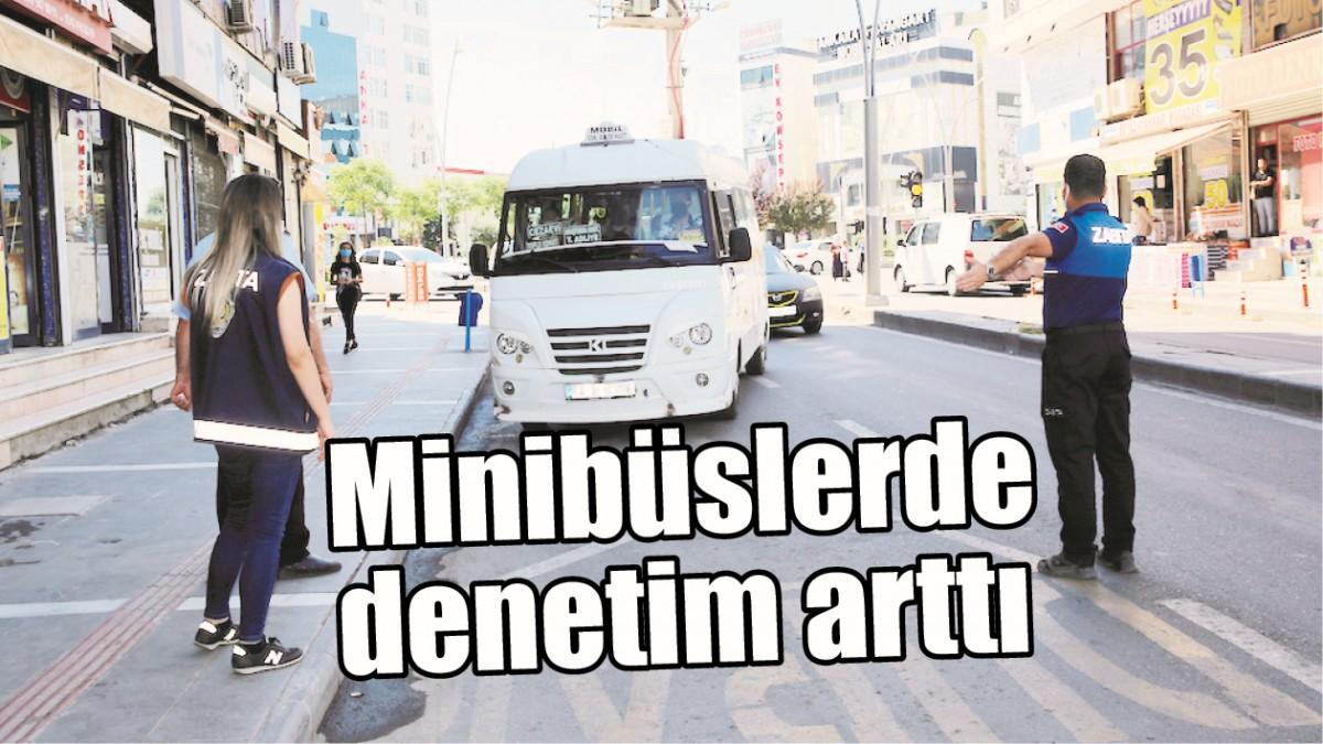MİNİBÜSLERDE DENETİM ARTTI
