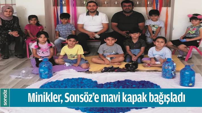 MİNİKLER, SONSÖZ'E MAVİ KAPAK BAĞIŞLADI