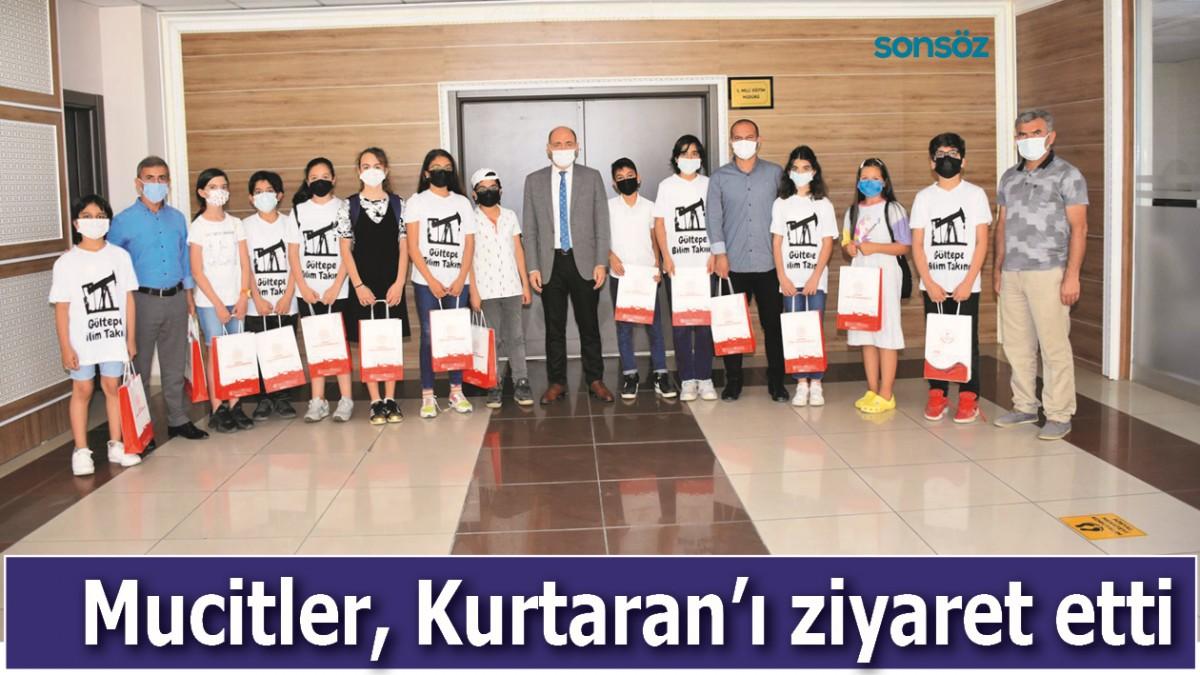 MUCİTLER, KURTARAN'I ZİYARET ETTİ