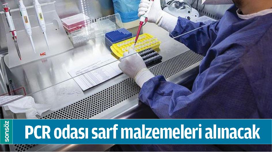 PCR ODASI SARF MALZEMELERİ ALINACAK