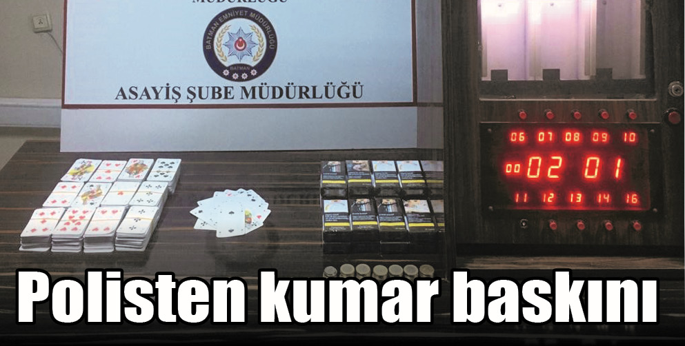 Polisten kumar baskını