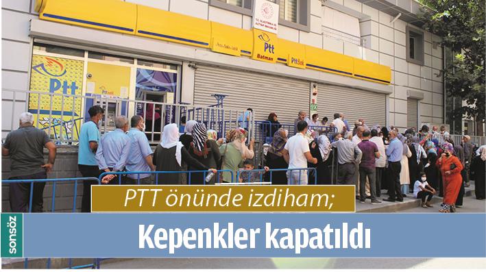 PTT ÖNÜNDE İZDİHAM