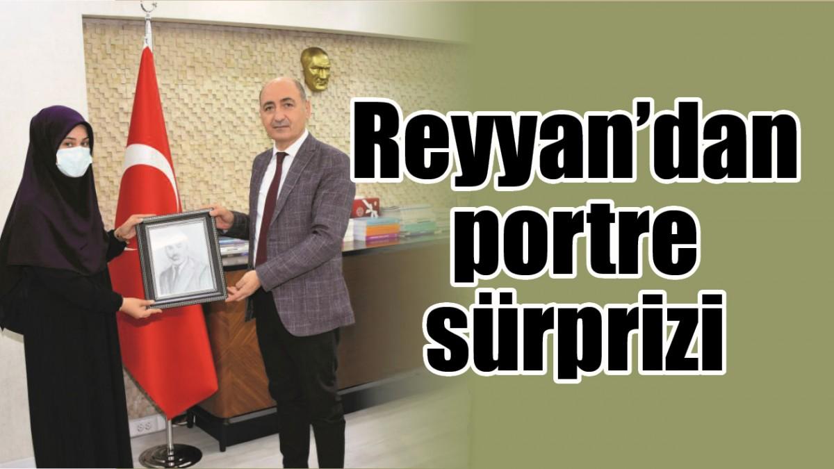 REYYAN'DAN PORTRE SÜRPRİZİ