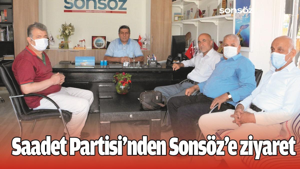SAADET PARTİSİ'NDEN SONSÖZ'E ZİYARET
