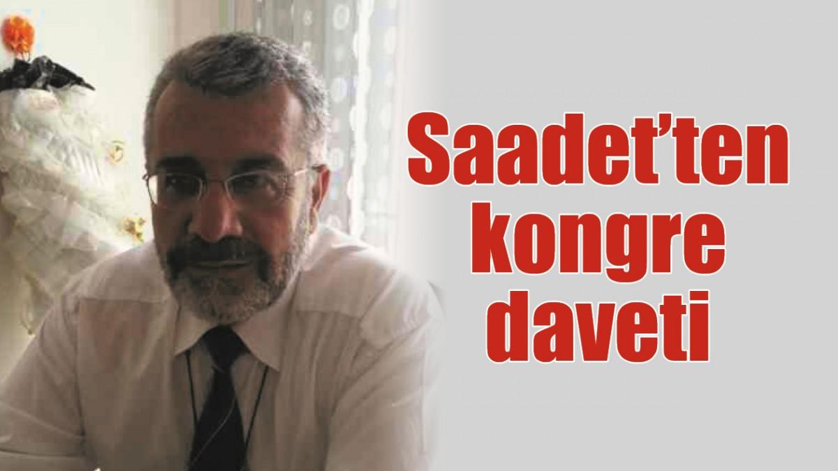 SAADET'TEN KONGRE DAVETİ