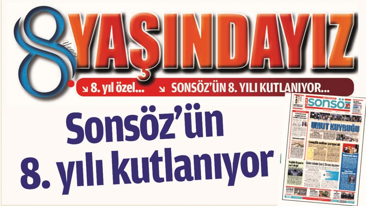 SONSÖZ'ÜN 8. YILI KUTLANIYOR-2