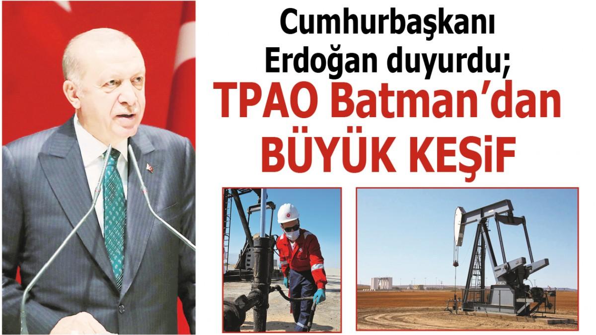 TPAO BATMAN'DAN BÜYÜK KEŞİF