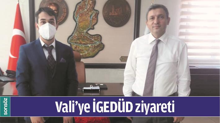 VALİ'YE İGEDÜD ZİYARETİ