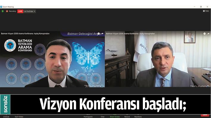 VİZYON KONFERANSI BAŞLADI