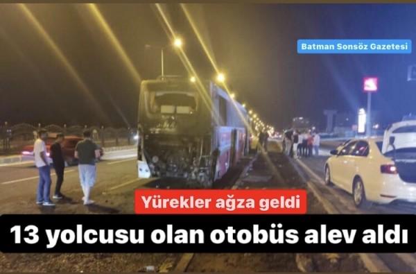 13 yolcusu olan otobüs alev aldı