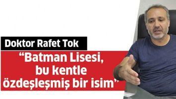 """""""BATMAN LİSESİ, BU KENTLE ÖZDEŞLEŞMİŞ BİR İSİM"""""""