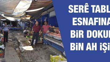 SERÊ TABLA ESNAFINA BİR DOKUN BİN AH İŞİT